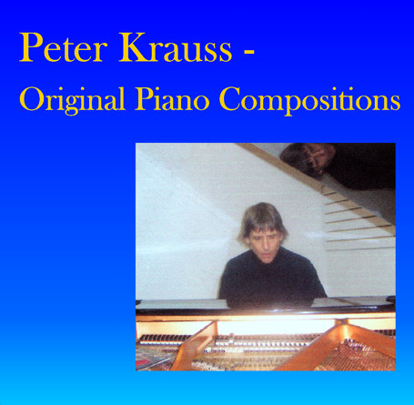 Front Cover of Peter Krauss Original Piano Compositions